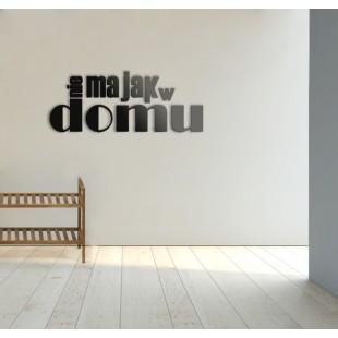 Nie ma jak w domu - napis dekoracyjny na ścianę 3d