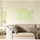 Make yourself at home - napis dekoracyjny z plexi