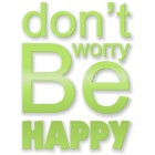 Don't worry be happy - napis dekoracyjny na ścianę 3d