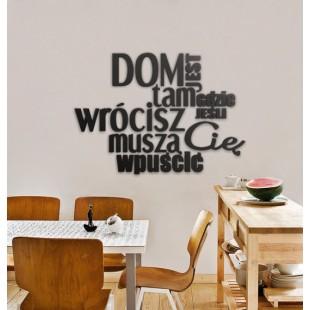 Dom jest tam... - napis dekoracyjny na ścianę 3d